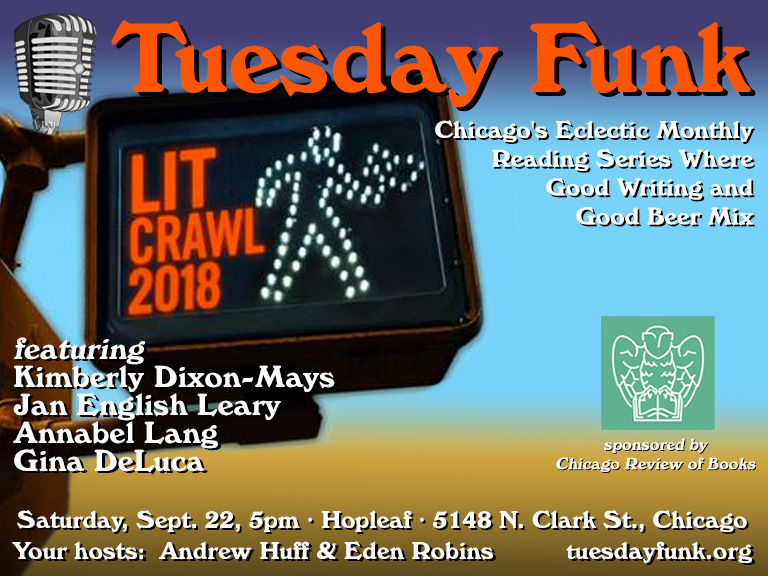 Tuesday Funk at Lit Crawl Chicago 9-22-18