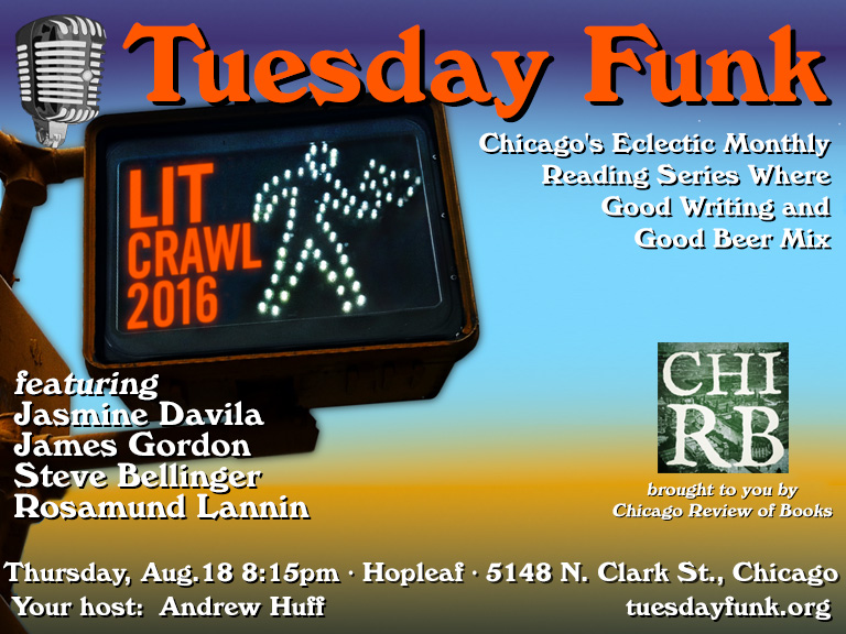Tuesday Funk @ Lit Crawl Chicago, Aug. 18, 2016